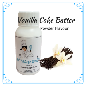 Vanilla Cake Batter - Powder Flavour - All Things Baking