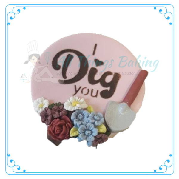 Stencil - I Dig You - All THings Baking