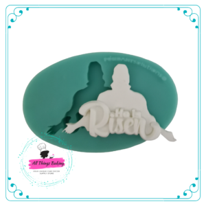 Silicone Mould - He is Risen