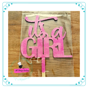 Cake Topper 15cm - Its a Girl