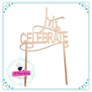 Cake Topper 15cm - Lets Celebrate v2